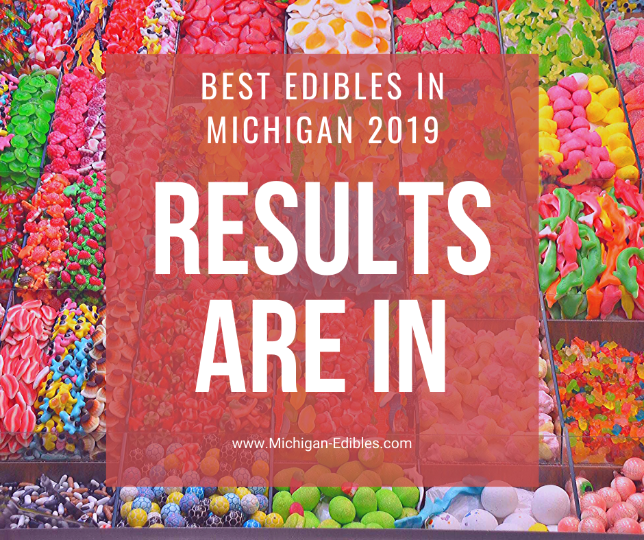 best edibles in michigan 2019