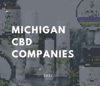 Michigan CBD Companies